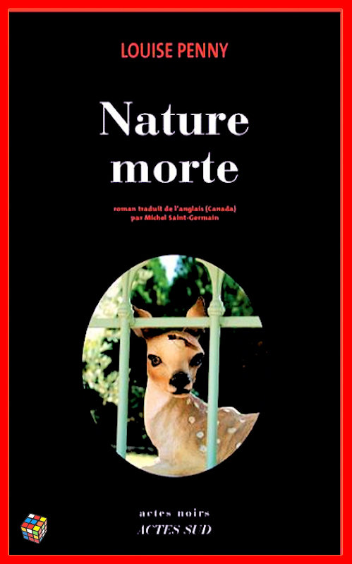 Louise Penny - Nature morte