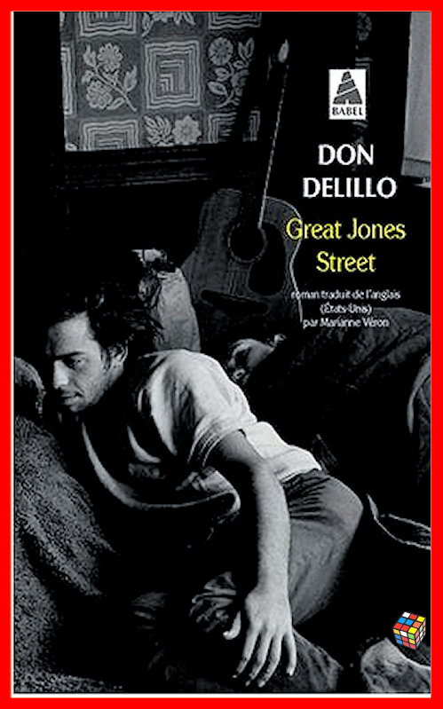 Don DeLillo - Great Jones Street