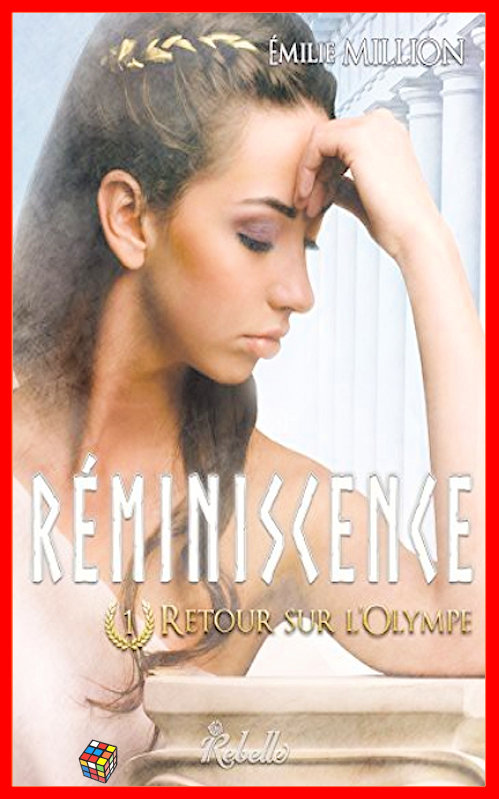 Emilie Million (Oct. 2016) - Réminiscence - T1 Retour sur l'Olympe
