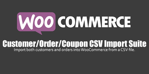 WooCommerce - Customer/Order/Coupon CSV Import Suite v3.1.2