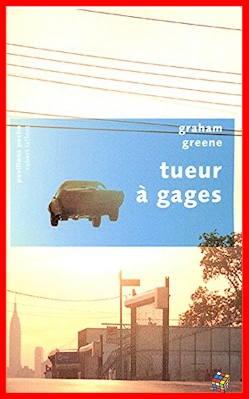 Graham Greene - Tueur à gages