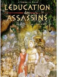 L'Education des Assassins Tomes 1 et 2