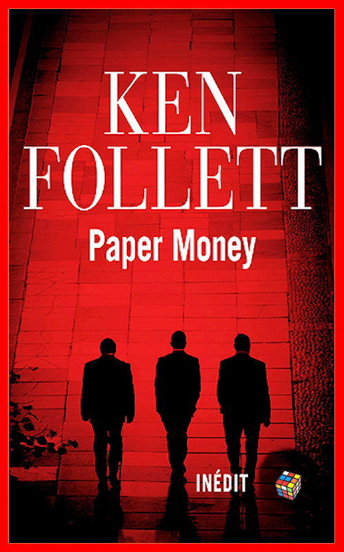 Ken Follett - Paper Money