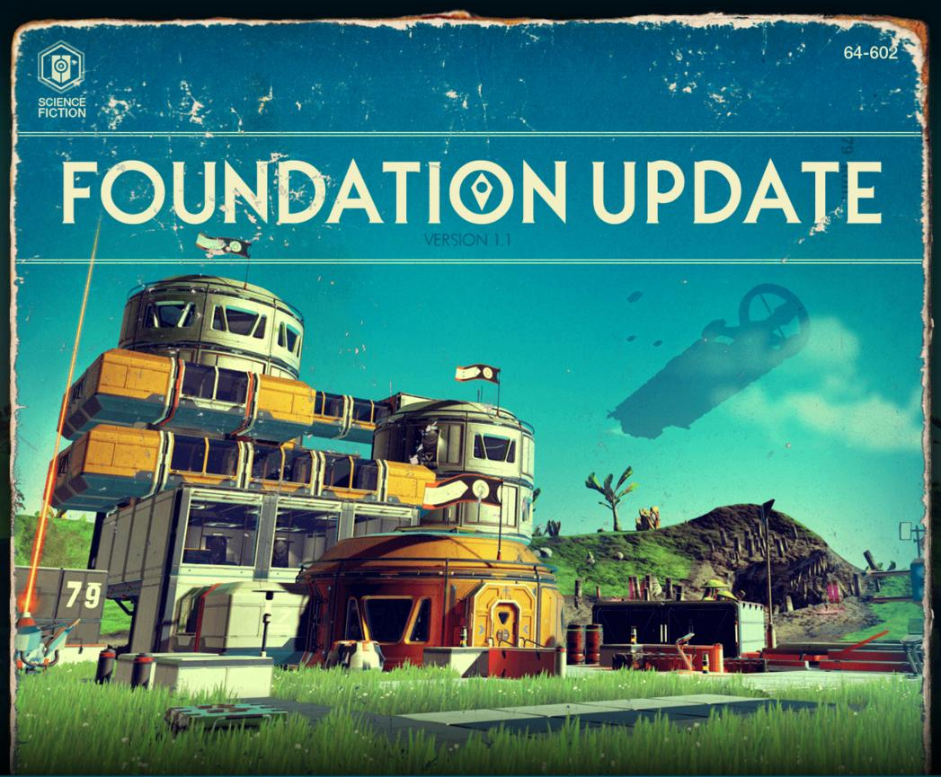No Man's Sky : Foundation Update