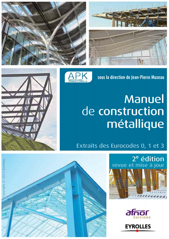 Manuel de construction métallique 2e Edition.