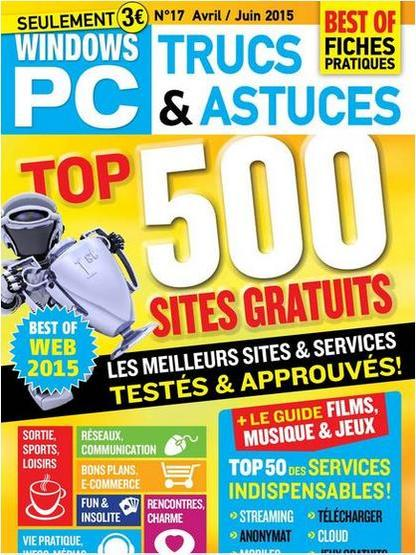Windows PC Trucs et Astuces N 17 - Top 500 Sites Gratuits