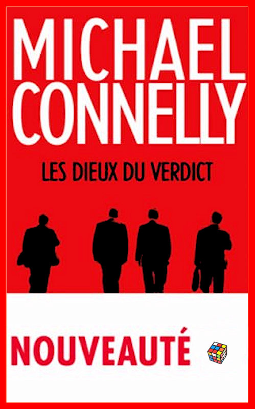Michael Connelly (2016) - Les dieux du verdict