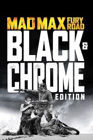Mad Max: Fury Road Black And Chrome