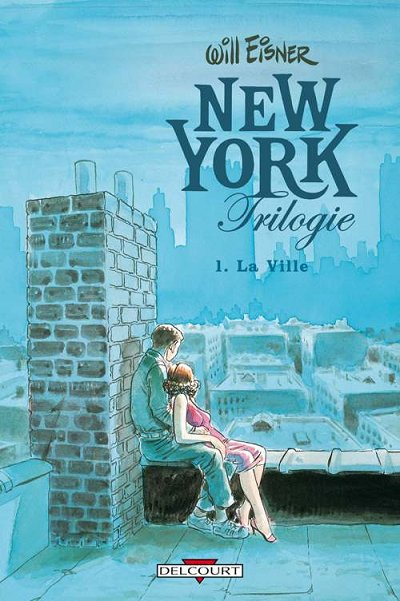 New York Trilogie Intégrale 3 tomes