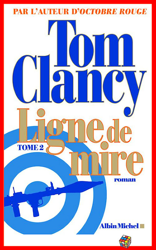 Tom Clancy - Ligne de mire - T2