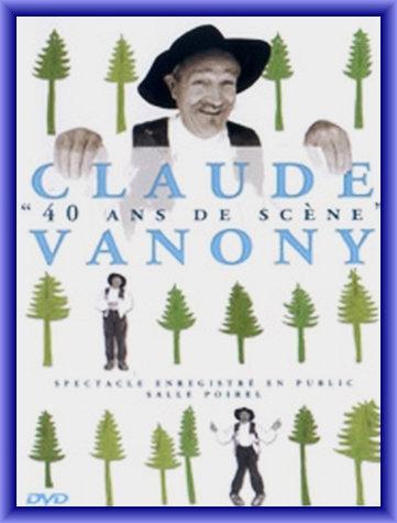 Claude Vanony – 40 ans de Scène