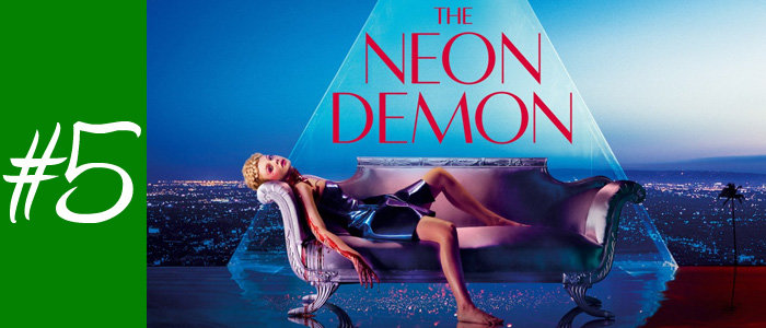 #5 : The Neon Demon de Nicolas Winding Refn