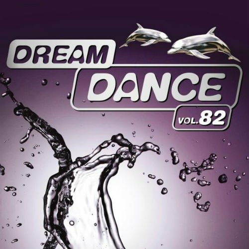 VA - Dream Dance Vol.82 (2017)