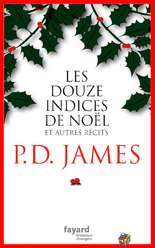 P.D. James - Les douze indices de Noël