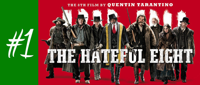 #1 : The Hateful Eight de Quentin Tarantino
