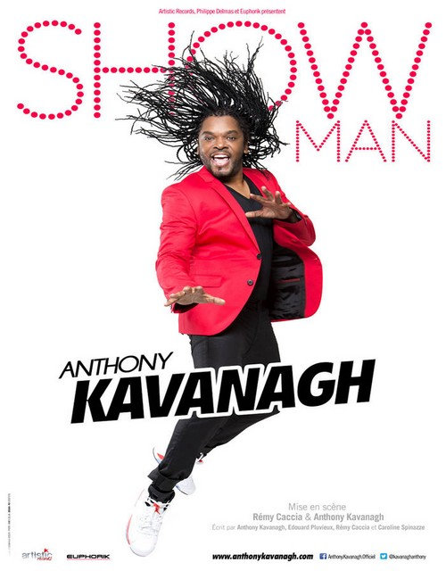 ANTHONY KAVANAGH – Showman