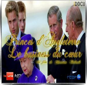 Princes d'Angleterre le business du coeur