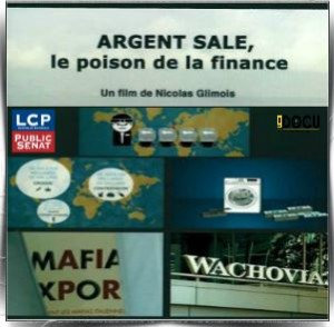 Argent sale le poison de la finance
