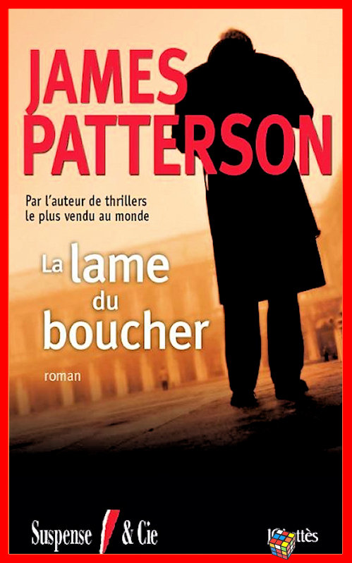 James Patterson - La lame du boucher