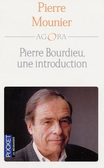 Pierre Bourdieu, une introduction - Pierre Mounier
