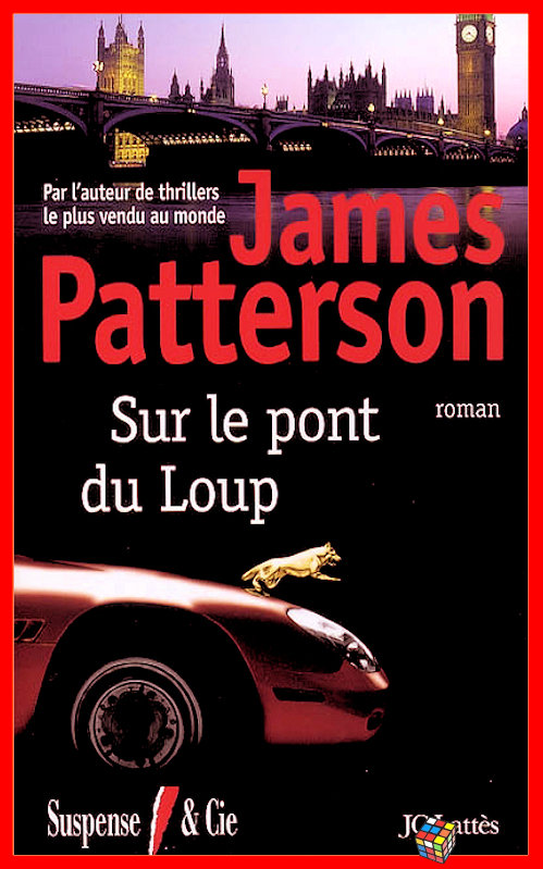 James Patterson - Sur le pont du loup