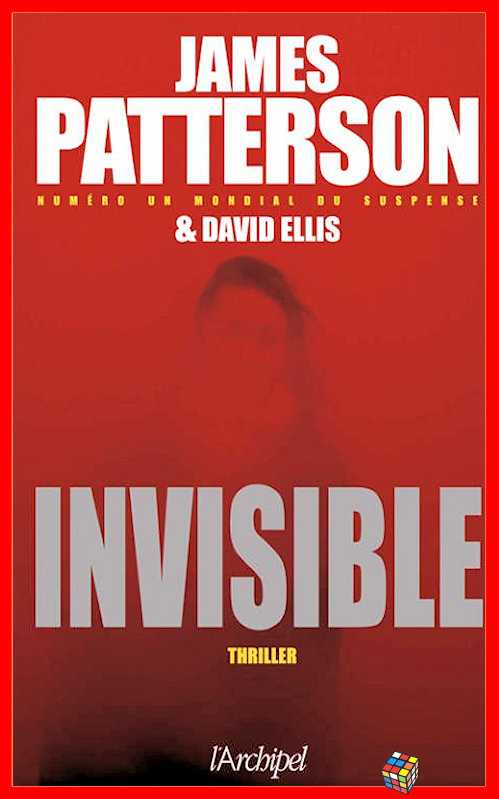 James Patterson - Invisible