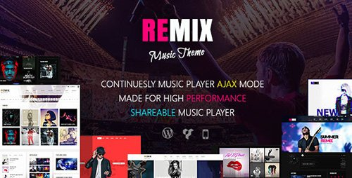 ThemeForest - Remix v3.7 - Professional Music and Musician Ajax WP Theme