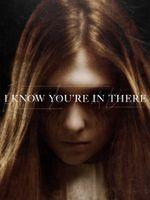 I Know You're in There (vostfr)