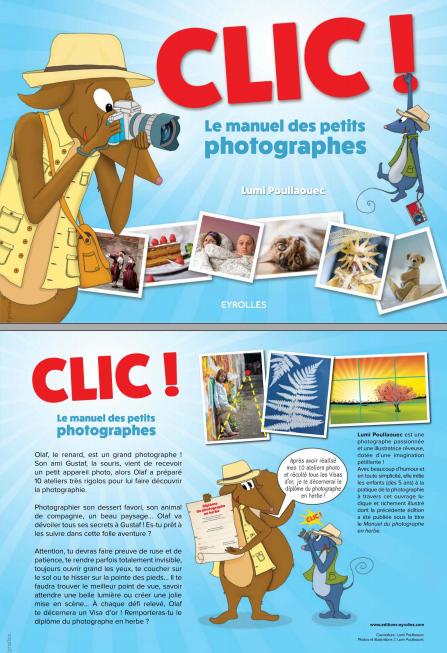 Clic ! Le manuel des petits photographes.