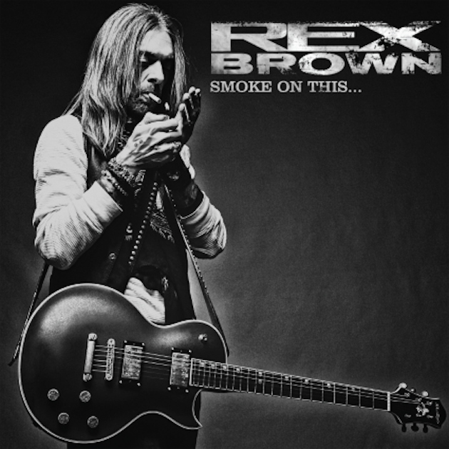 Rex Brown : Smoke On This