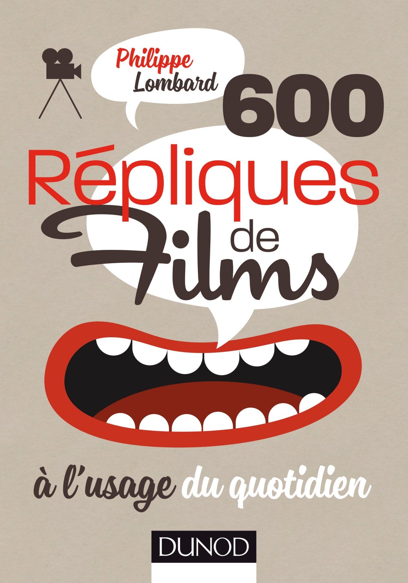600 répliques de films à l'usage du quotidien.