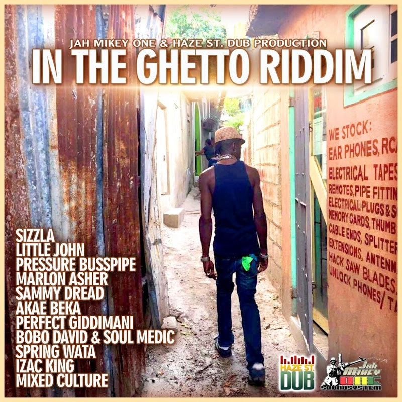 (#RootsRiddim) In The Ghetto Riddim 2017 (Jah Mikey One & Haze St. Dub Productions)
