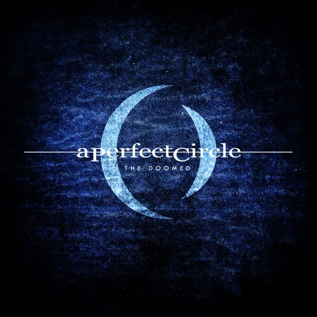 A Perfect Circle : The Doomed