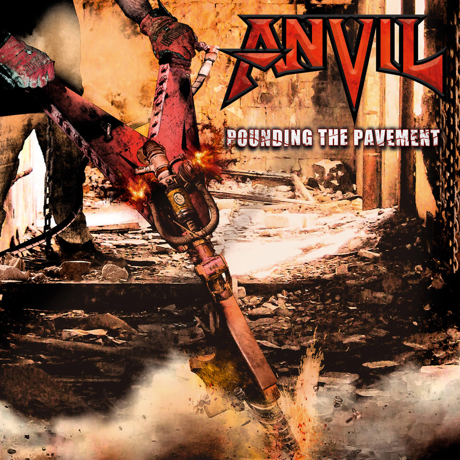 Anvil : Pounding The Pavement