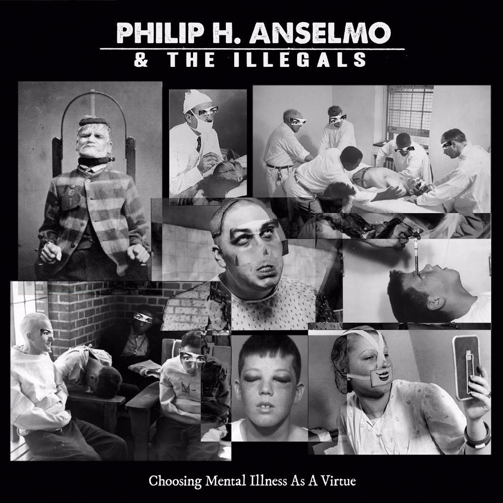 Philip H. Anselmo & The Illegals : Coosing Mental Issue As A Virtue