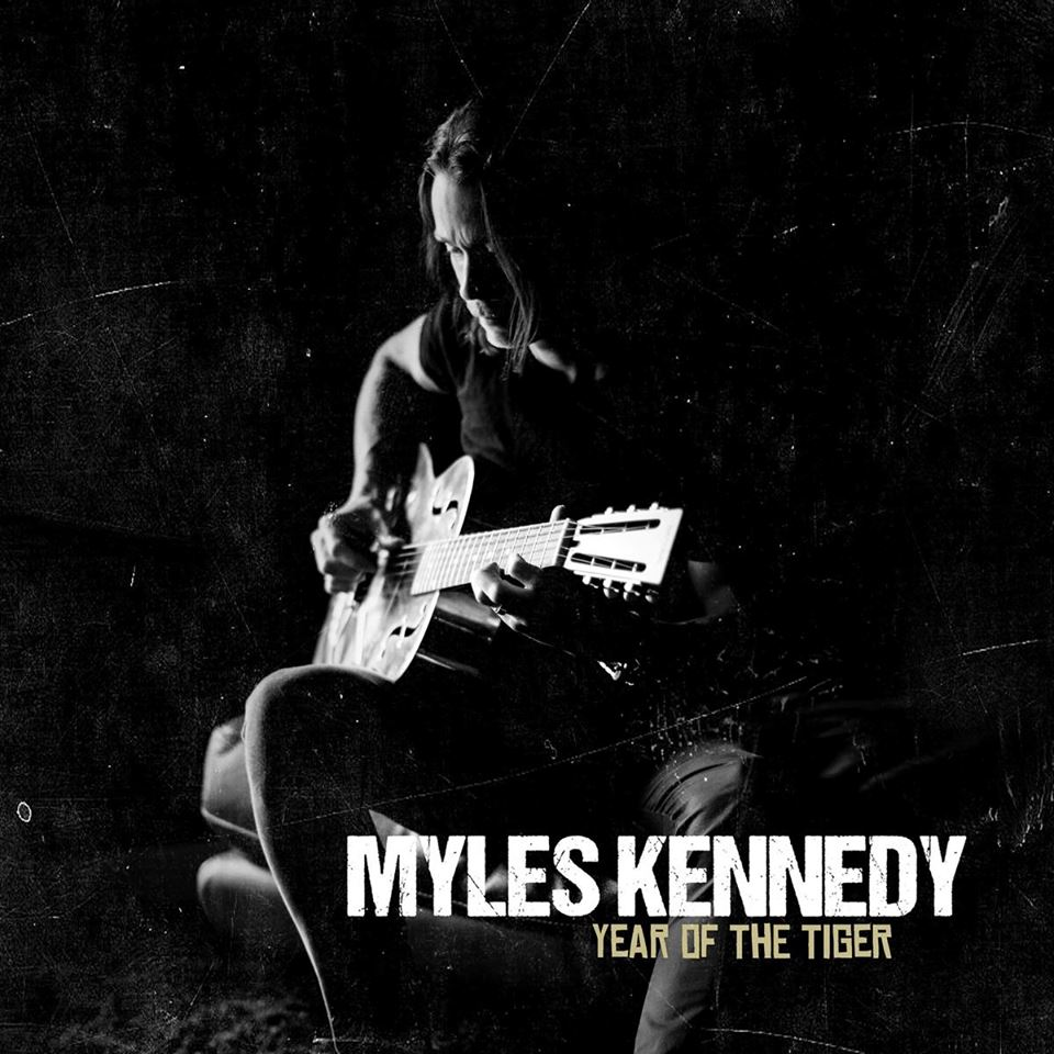 Myles Kennedy : Year Of The Tiger