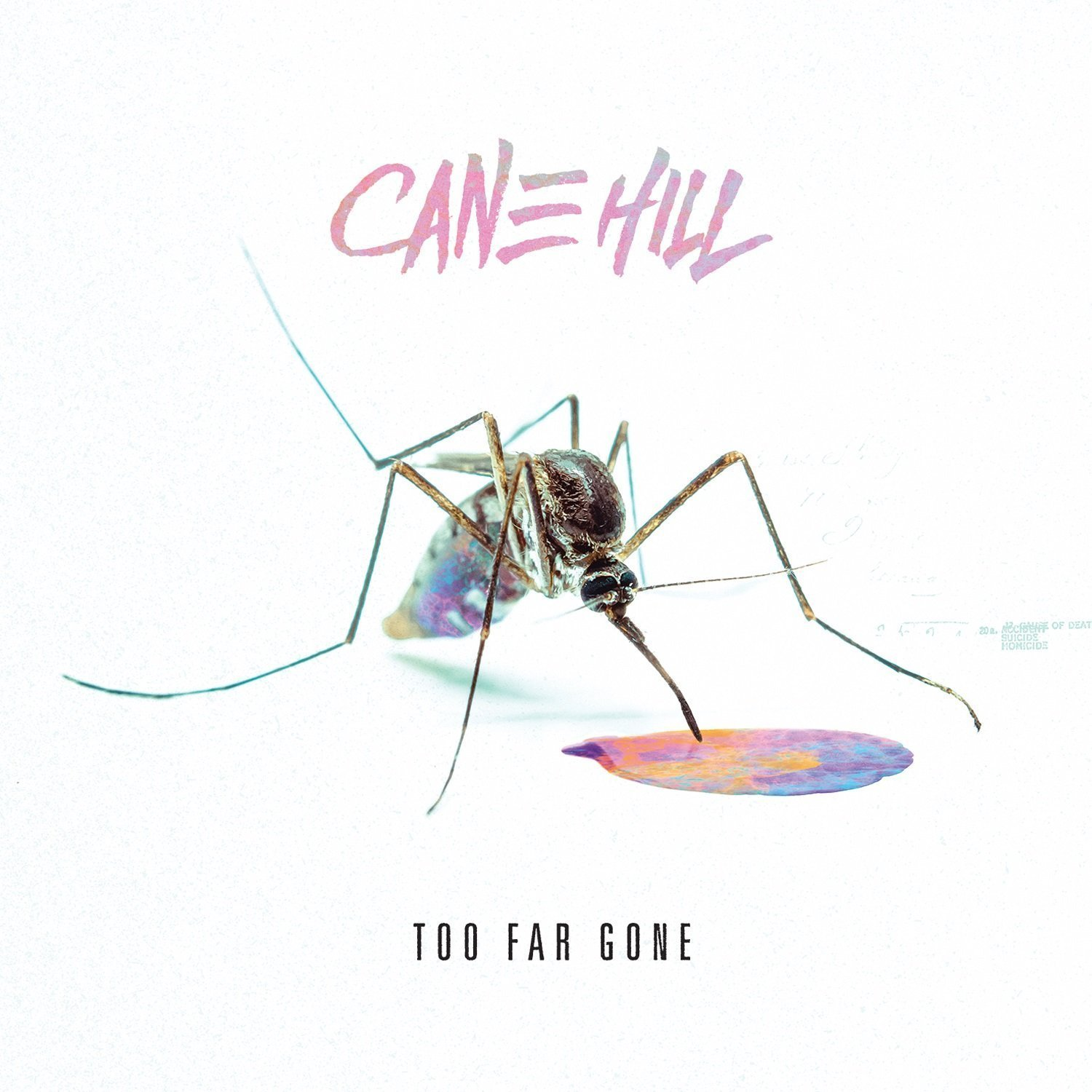 Cane Hill : Too Far Gone