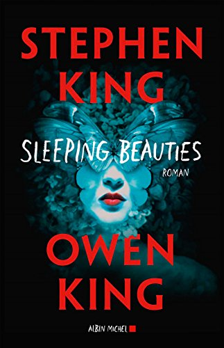 Sleeping beauties (2018) - Stephen King et Owen King