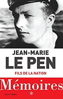 Jean-Marie Le Pen - Mémoires. Fils de la nation (2018)