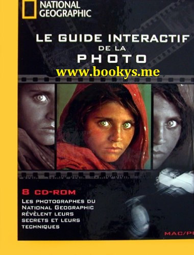 National Geographic : Le Guide Interactif de la Photo (8 CD ROM) sur Bookys
