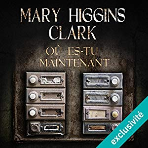 [Livre Audio] Mary Higgins Clark - Où es-tu maintenant ? [mp3 160]