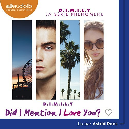 [ Livre Audio]  Estelle Maskame - D.I.M.I.L.Y - Did I Mention I Love You [2017] [mp3 64kbps]
