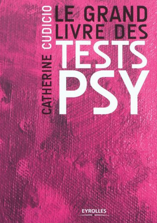 Catherine Cudicio - Le grand livre des tests psy sur Bookys