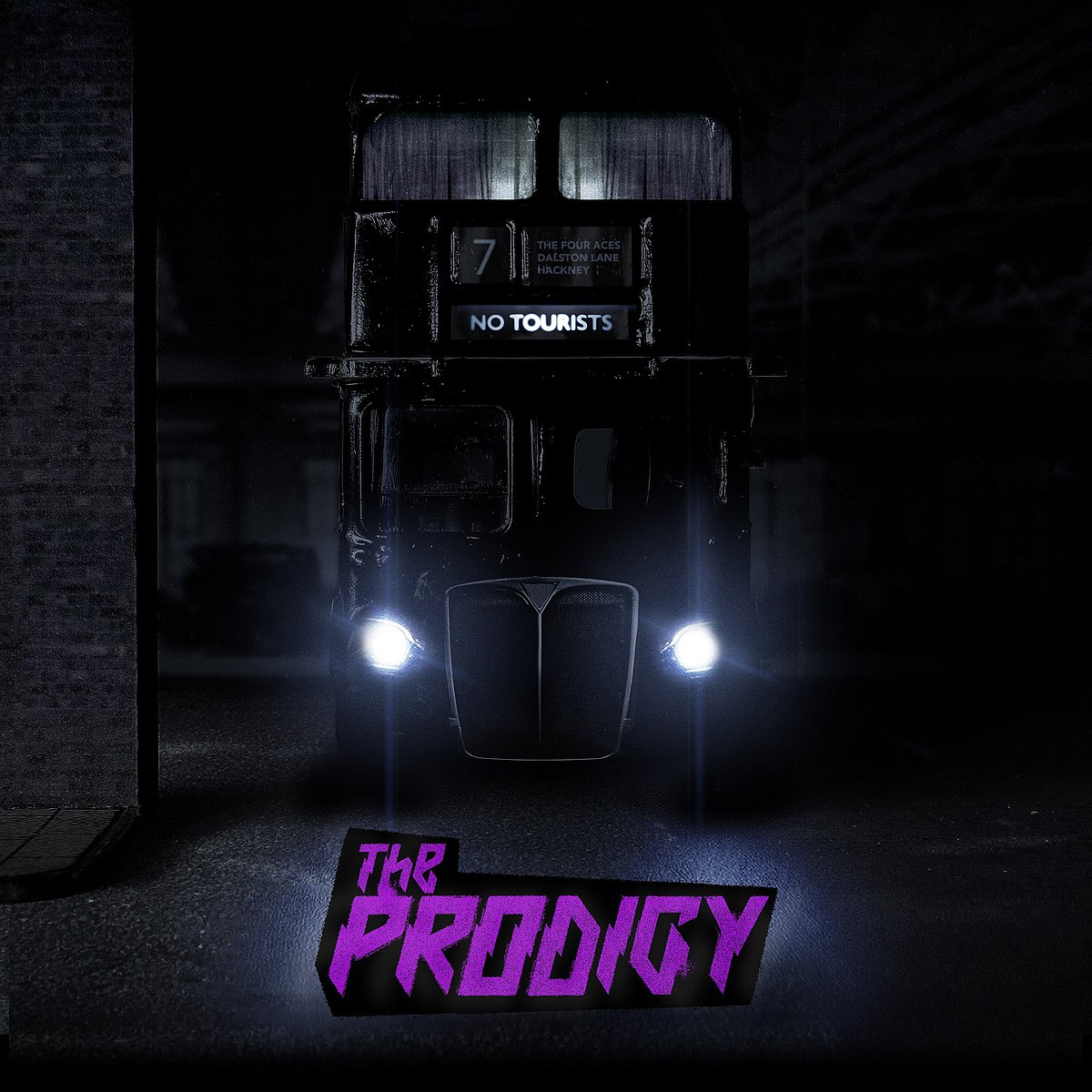 The Prodigy ; No Tourists