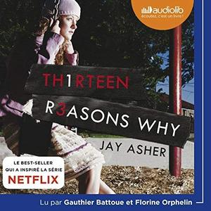 "[ Livre Audio] Jay Asher, ""13 Reasons Why"""