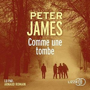 "Peter James, ""Comme une tombe"""