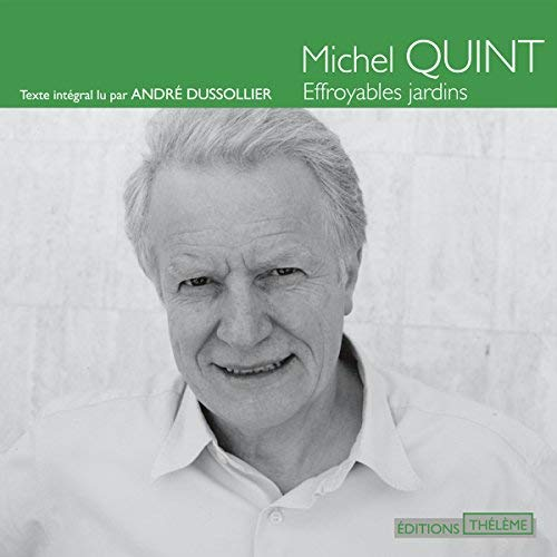 Michel Quint - Effroyables jardins [2011] [mp3 320kbps]