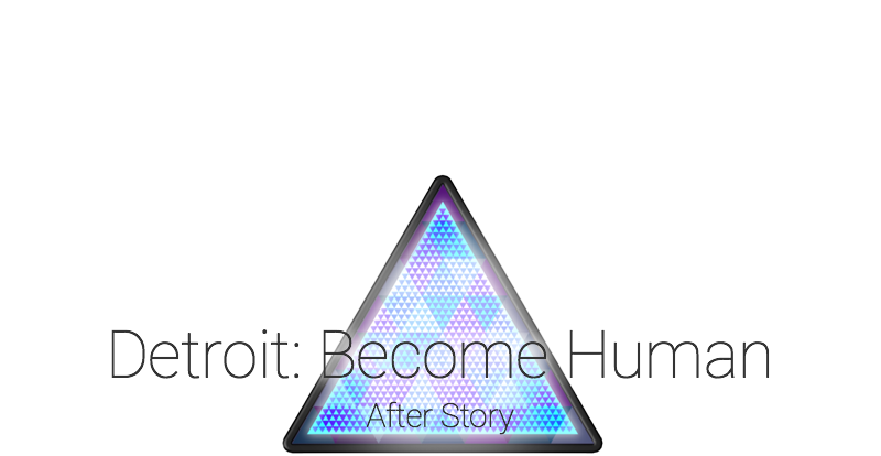 Detroit: Become Human After Story