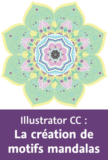 Video2Brain – Illustrator CC – La création de motifs mandalas