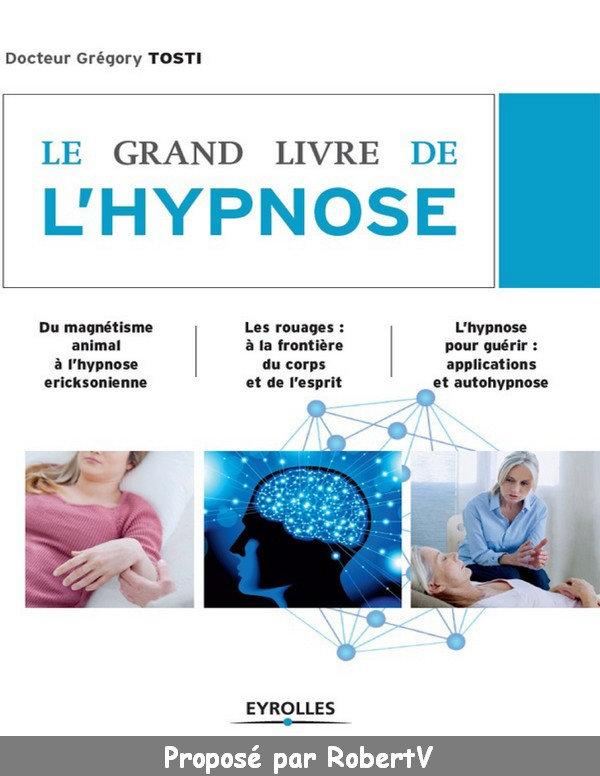 Le Grand Livre de L'hypnose - Grégory Tosti sur Bookys
